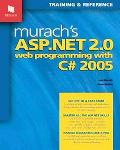 Murach's ASP.NET 2.0 Web Programming with C# 2005