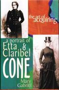 Art of Acquiring A Portrait of Etta and Claribel Cone