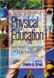 Case Studies in Physical Education Real World Preparation for Teaching
