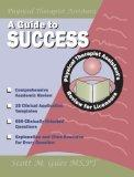 A Guide to Success: Physical Therapist Assistant's Review for Licensure
