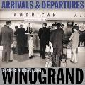 Arrivals & Departures The Airport Pictures of Garry Winogrand