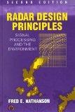 Radar Design Principles Signal Processing and the Environment