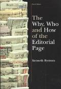 Why, Who and How of the Editorial Page