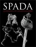 Spada An Anthology of Swordsmanshifp in Memory of Ewart Oakeshott