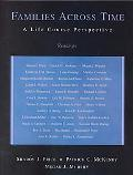 Families Across Time A Life Course Perspective  Readings
