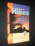 Sedona Hikes: 135 Day Hikes & 5 Vortex Sites around Sedona, Arizona; Revised 7th Edition