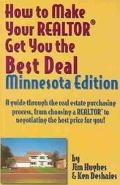 How to Make Your Realtor Get You the Best Deal Minnesota