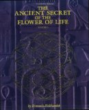 The Ancient Secret of the Flower of Life: Volume 1 (Ancient Secret of the Flower of Life)