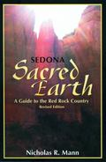 Sedona A Guide To The Red Rock Country, Sacred Earth