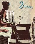 2 Sisters A Super Spy Graphic Novel