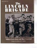 Lincoln Brigade A Picture History