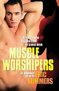 Muscle Worhsipers