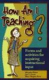 How Am I Teaching?: Forms & Activities for Acquiring Instructional Input