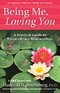 Being Me, Loving You A Practical Guide To Extraordinary Relationships