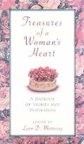 Treasures of a Woman's Heart A Daybook of Stories and Inspiration