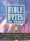 Bible Bytes for Teens A Study Devotional for Logging in to God's Word
