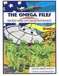Omega Files Secret Nazi Ufo Bases Revealed!