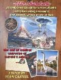 UFOs Attack Earth: Accompanied by Warriors from Atlantis, Lost Cities, Living Dinosaurs, and...