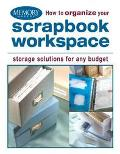 How to Organize Your Scrapbook Workspace Storage Solutions for Any Budget