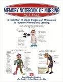 Memory Notebook of Nursing, Vol. 1: A Collection of Visual Images and Mnemonics to Increase Memory and Learning