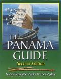 Panama Guide A Cruising Guide to the Isthmus of Panama