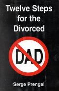 Twelve Steps for the Divorced Dad