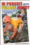 In Pursuit of the Yellow Jersey