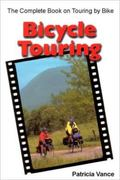 Bicycle Touring The Complete Book on Touring by Bike