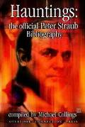 Hauntings The Official Peter Straub Bibliography