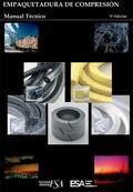 Empaquetadura de Compresion : Manual Tecnico 3rd Ed