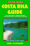 Costa Rica Guide (Open Road's Costa Rica Guide)