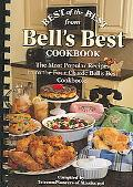 Best of the Best from Bell's Best Cookbook The Most Popular Recipes from the Four Classic Be...