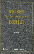 Moses The Lost Book of the Bible