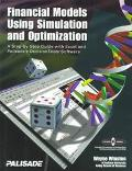 Financial Models Using Simulation and Optimization A Step-By-Step Guide With Excel and Palis...