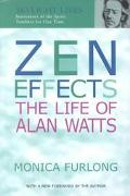 Zen Effects The Life of Alan Watts