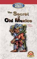 Secret of Old Mexico