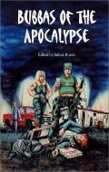 Bubbas of the Apocalypse