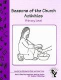 Seasons of the Church Primary (God's Gifts Reproducible Activity)