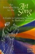 Introduction to the Art Song : A Guide to Listening Pleasure