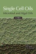 Single Cell Oils : Microbial and Algal Oils