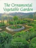 The Ornamental Vegetable Garden