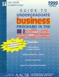 Guide to Undergraduate Business Programs in the USA 1999