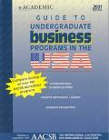 Guide to Undergraduate Business Programs in the USA 2001