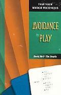 Avoidance Play