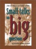 Small Talks on Big Questions A Historical Companion to the Children's Catechism