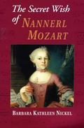 Secret Wish of Nannerl Mozart