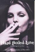 Hard Boiled Love An Anthology of Noir Love