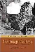 Dangerous River, The