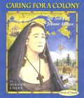 Caring For A Colony The Story Of Jeanne Mance