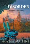 Law and Disorder (A Camilla Macphee Mystery)
